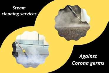 Steam Cleaning Services Against Corona Germs